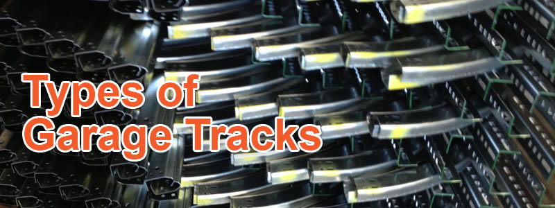 Types of Garage Tracks